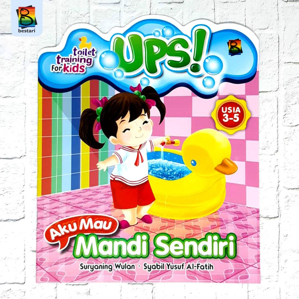 UPS AKU MAU MANDI SENDIRI